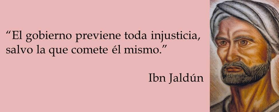 Ibn Jaldún - El gobierno y la injusticia